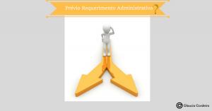 prévio requerimento administrativo